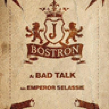 J Bostron - Bad talk