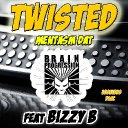 Bizzy  B Twisted Mentasm DAT